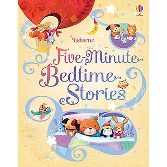 Five-Minute Bedtime Stories by Sam Taplin - Ag Jatkowska - 9781409524
