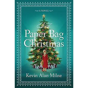 Paper Bag jul av Kevin Alan Milne - 9781478974765 bok