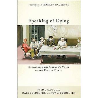 Por falar em morrer - recuperando a voz da Igreja na face da morte