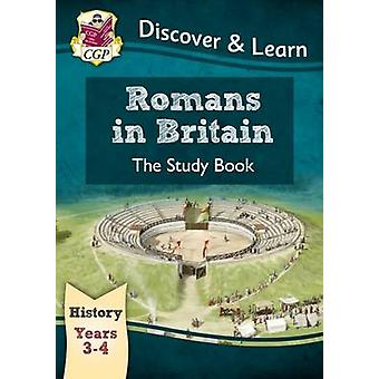 KS2 Discover & Learn - History - Romans in Britain Study Book - Year 3