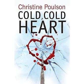 Cold - Cold Heart - Snowbound with a stone-cold killer by Christine Po