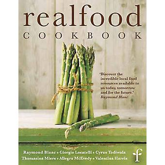 Real Food Cookbook by Real Food Festival - Valentina Harris - 9781844