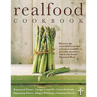 Riktig mat kokbok av riktig matfestival - Valentina Harris - 9781844