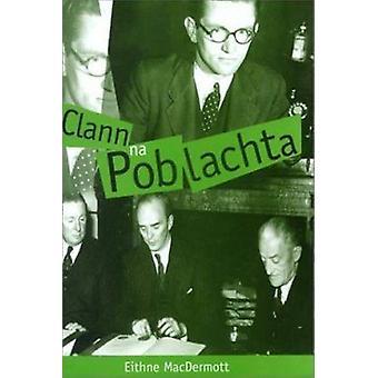 Clann na Poblachta av Eithne MacDermott - 9781859181867 bok