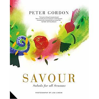 Savour - Salads for All Seasons by Peter Gordon - 9781910254493 Book