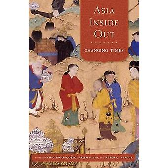 Asia Inside out - Changing Times by Eric Tagliacozzo - 9780674598508 B