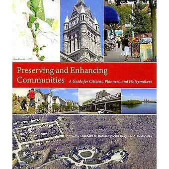 Preserving and Enhancing Communities - A Guide for Citizens - Planners