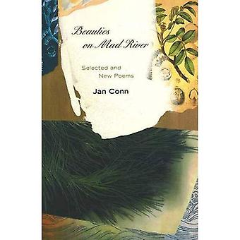 Beauties on Mad River : Poems New and Selected