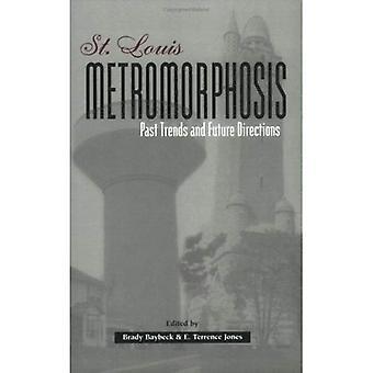 St Louis Metromorphosis