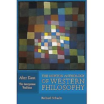 De Norton-Anthology of Western Philosophy: na Kant: de interpretatieve traditie