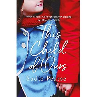This Child of Ours: 'Broke� my heart and gently pieced it back together' CATHY BRAMLEY