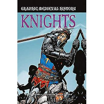 Graphic Medieval History: Knights (Graphic Medieval History)
