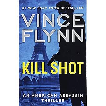 Tödlicher Schuss: Ein US-amerikanischer Attentäter Thriller (Mitch Rapp Roman)