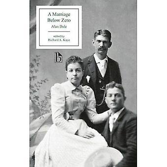 Ett äktenskap under noll (Broadview utgåvor)
