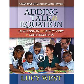 Adding Talk to the Equation (Paperback Online Video): A Self-Study� Guide for Teachers and Coaches on Improving Math Discussions
