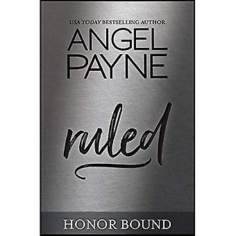 Ruled: Book 10 of the Honor Bound series (Honor Bound)