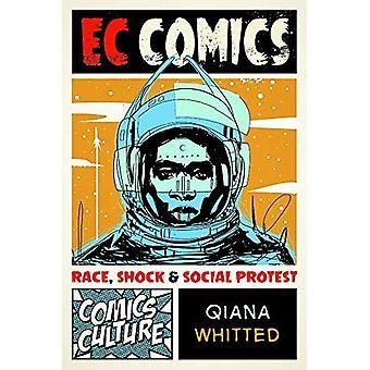 EC Comics: Race, choc et la protestation sociale (Culture Comics)