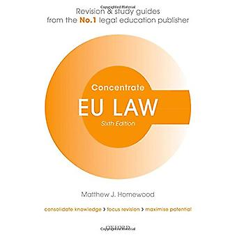 EU Law Concentrate - Law Revision and Study Guide by EU Law Concentrat