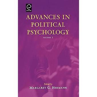 Advances in Political Psychology Vol 1 by Hermann & Margaret