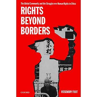 グローバル コミュニティと足 & ローズマリーによって中国の人権問題をめぐる闘争の国境を越えて権利