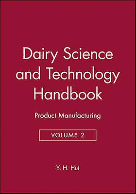 Dairy Science Vol 2 by Hui