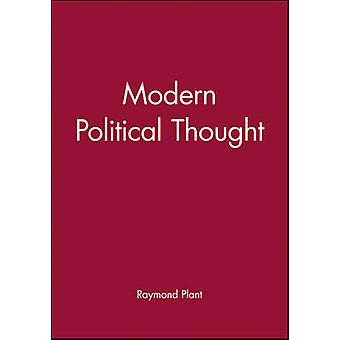 Modern Political Thought by Plant & Raymond