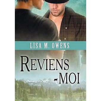 Reviensmoi by Owens & Lisa M.