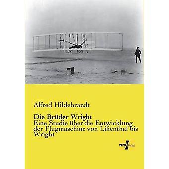 Die Bruder Wright di Hildebrandt & Alfred