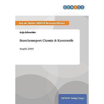 Branchenreport Chemie Kunststoffe door Schneider & Anja