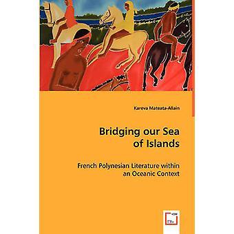 Överbrygga våra hav av öar av MateataAllain & Kareva