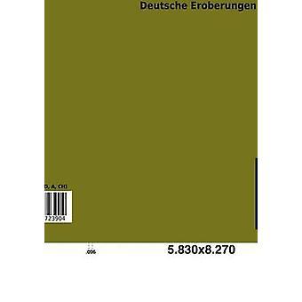 Deutsche Eroberungen by Sch Cking & Levin
