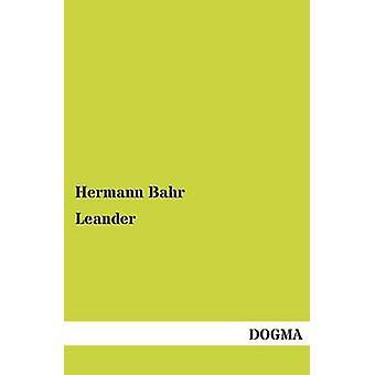 Leander par Bahr & Hermann