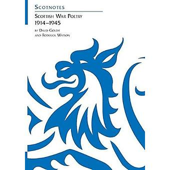 Scottish War Poetry 1914-1945 - (Scotnotes Study Guides) by David Gold