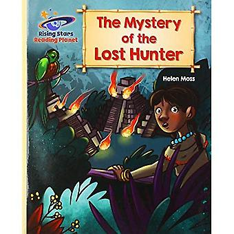 Reading Planet - The Mystery of the Lost Hunter� - Gold: Galaxy (Rising Stars Reading Planet)