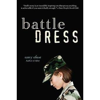 Battle Dress by Amy Efaw - 9780142413975 Book