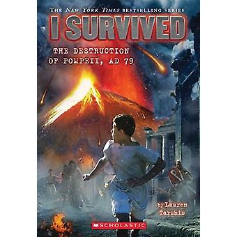 I Survived the Destruction of Pompeii - AD 79 by Lauren Tarshis - 978