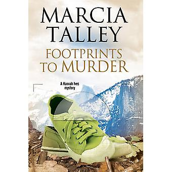 Footprints to Murder by Marcia Talley - 9780727886460 Book