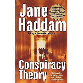 Conspiracy Theory by Jane Haddam - 9781250100269 Book