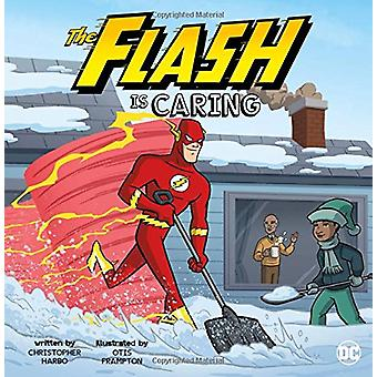 The Flash Is Caring by Christopher Harbo - 9781515823582 Book