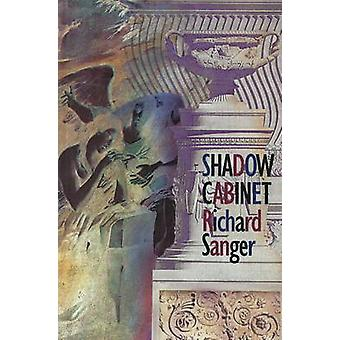 Shadow Cabinet by Richard Sanger - 9781550650679 Book