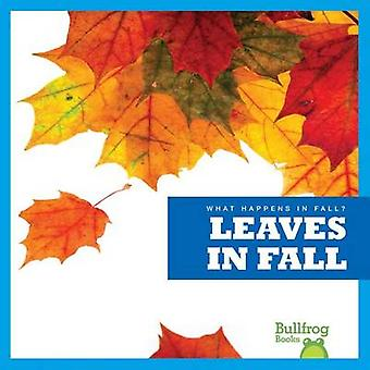 Leaves in Fall by Mari C Schuh - 9781620310595 Book