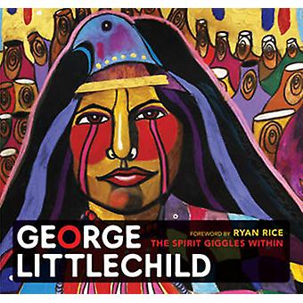 George Littlechild - The Spirit Giggles within by George Littlechild -