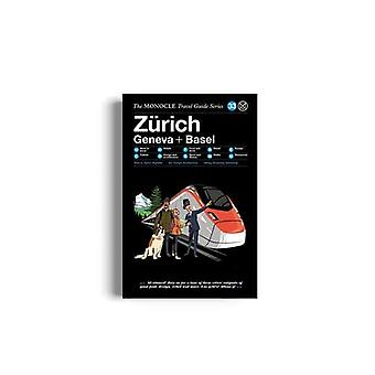 The Zurich Geneva + Basel - The Monocle Travel Guide Series by The Zur