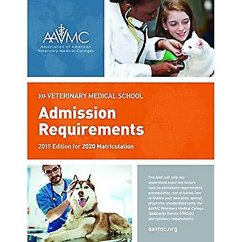 Veterinary Medical School Admission Requirements (VMSAR): 2019 Edition for 2020 Matriculation (Veterinary Medical School Admission Requirements (VMSAR))