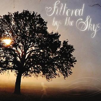 Filtered by the Sky - Filtered by the Sky [CD] USA import