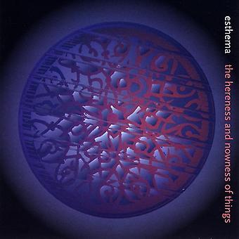 Esthema - Hereness & Jetztheit der Dinge [CD] USA import