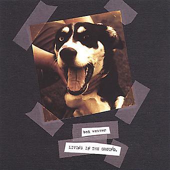 Ben Weaver - lever i jorden [CD] USA importen