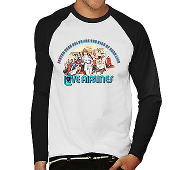 Love Airlines Ride Of Your Life Orgy Men's Baseball Long Sleeved T-Shirt