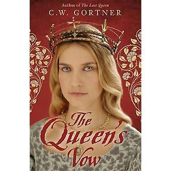 Das Queens-Gelübde von C. W. Gortner