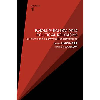 Totalitarianism and Political Religions by Hans Maier
